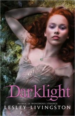Darklight (Wondrous Strange Series #2)