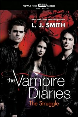 The Struggle (Vampire Diaries Series #2)