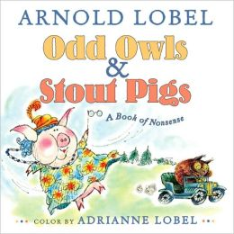 Odd Owls & Stout Pigs: A Book of Nonsense