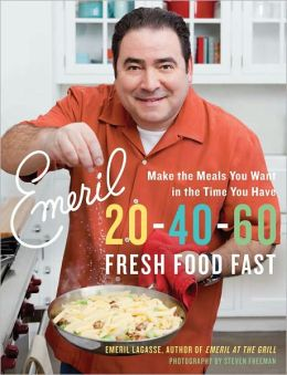 Emeril 20-40-60: Fresh Food Fast (PagePerfect NOOK Book)