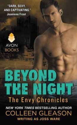 Beyond the Night: Envy Chronicles, Book 1