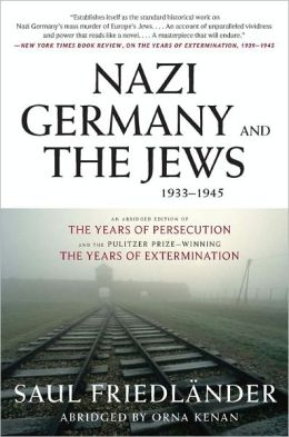 Nazi Germany and the Jews, 1933-1945, Abridged Edition