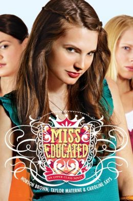 Miss Educated (Upper Class Series)