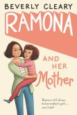 Book Cover Image. Title: Ramona and Her Mother, Author: Beverly Cleary