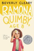 Book Cover Image. Title: Ramona Quimby, Age 8, Author: Beverly Cleary
