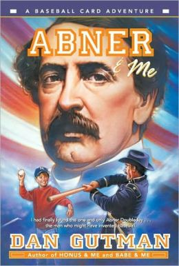 Abner and Me (Baseball Card Adventure Series)