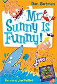 Book Cover Image. Title: Mr. Sunny Is Funny! (My Weird School Daze Series #2), Author: Dan Gutman