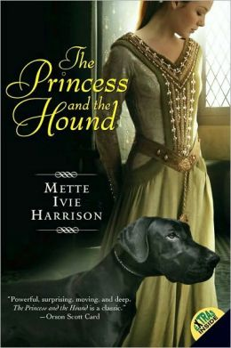 The Princess and the Hound