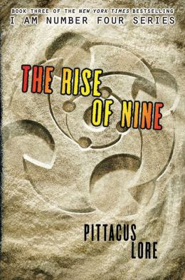 The Rise of Nine (Lorien Legacies Series #3) (B&N Exclusive Edition)