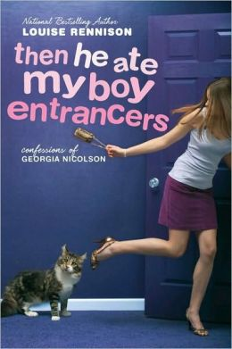 Then He Ate My Boy Entrancers (Confessions of Georgia Nicolson Series #6)