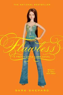 Flawless (Pretty Little Liars Series #2)