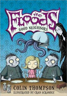 Good Neighbors (The Floods Series #1)