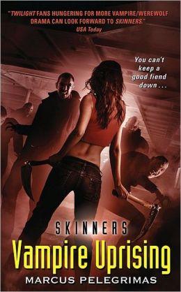 Vampire Uprising (Skinners Series #4)