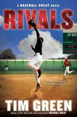 Rivals (Baseball Great Series #2)