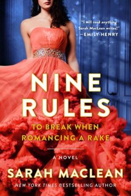 Nine Rules to Break When Romancing a Rake (Love by Numbers Series #1)