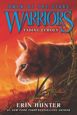 Fading Echoes (Warriors: Omen of the Stars Series #2)