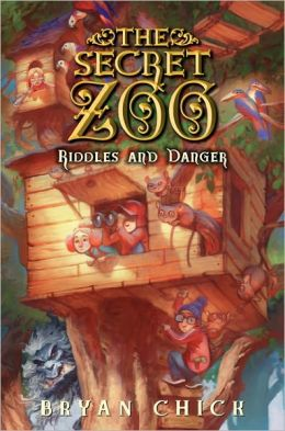 Riddles and Danger (The Secret Zoo Series #3)