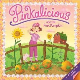 Pinkalicious and the Pink Pumpkin (Pinkalicious Series)