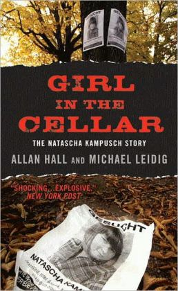 Girl in the Cellar: The Natascha Kampusch Story