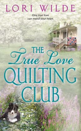 The True Love Quilting Club (Twilight, Texas Series #2)