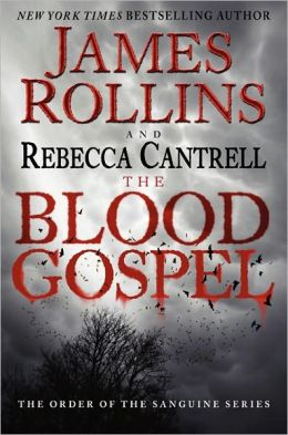The Blood Gospel (Order of the Sanguines Series #1)