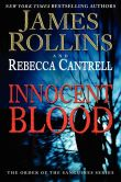 Book Cover Image. Title: Innocent Blood:  The Order of the Sanguines Series, Author: James Rollins