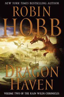 Dragon Haven (Rain Wilds Chronicles #2)