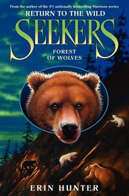 Forest of Wolves (Seekers: Return to the Wild Series #4)