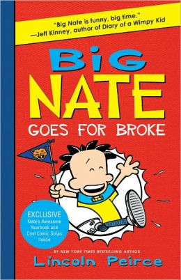 Big Nate Goes for Broke (B&N Exclusive Edition) (Big Nate Series #4)