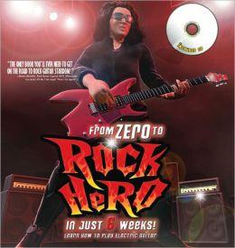 From Zero to Rock Hero in Six Weeks