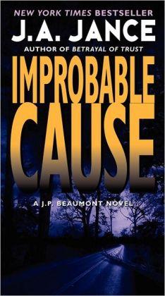 Improbable Cause (J. P. Beaumont Series #5)
