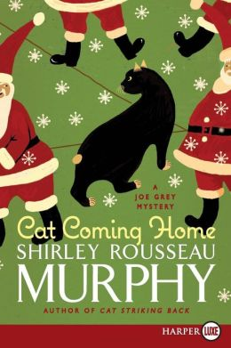 Cat Coming Home (Joe Grey Series #16)