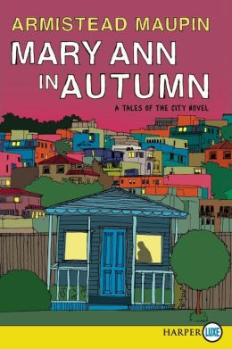 Mary Ann in Autumn (Tales of the City Series #8)