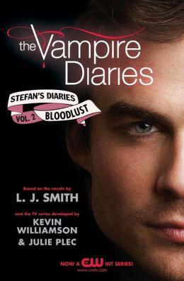 Bloodlust (The Vampire Diaries: Stefan's Diaries Series #2)