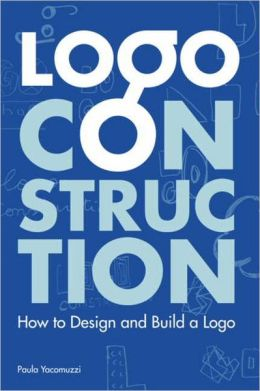 Logo Construction: How to Design and Build a Logo