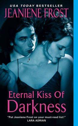 Eternal Kiss of Darkness (Night Huntress World Series #2)