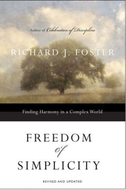 Freedom of Simplicity:: Finding Harmony in a Complex World