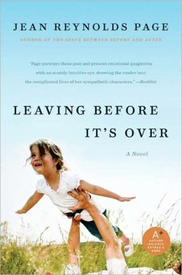 Leaving Before It's Over: A Novel