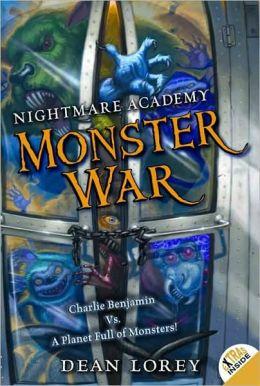Monster War (Nightmare Academy Series #3)