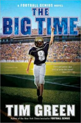 The Big Time (Football Genius Series #4)