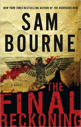 The Final Reckoning: A Novel