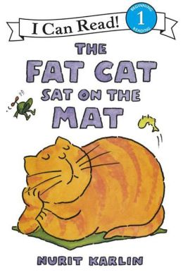 The Fat Cat Sat on the Mat (I Can Read Book 1 Series)