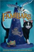 Book Cover Image. Title: The Familiars (Familiars Series #1), Author: Adam Jay Epstein