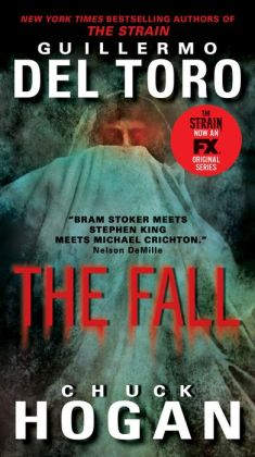 The Fall (Strain Trilogy #2)