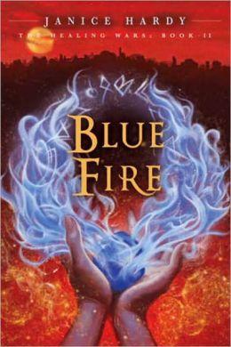 The Healing Wars: Book II: Blue Fire