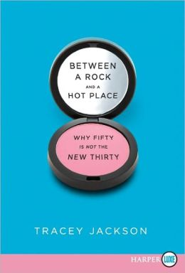Between a Rock and a Hot Place: Why Fifty is Not the New Thirty