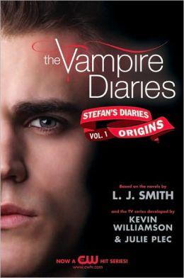 Origins (The Vampire Diaries: Stefan's Diaries Series #1)