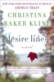 Book Cover Image. Title: Desire Lines:  A Novel, Author: Christina Baker Kline