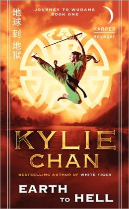 Earth to Hell (Journey to Wudang, Book One)