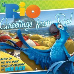 Rio: Greetings From Rio!